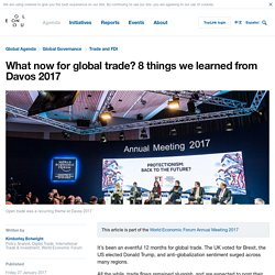 What now for global trade? 8 things we learned from Davos 2017