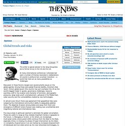 Global trends and risks - Dr Maleeha Lodhi