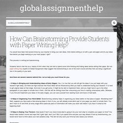 How Can Brainstorming Provide Students with Paper Writing Help? — globalassignmenthelp