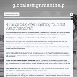 4 Things to Do After Finishing Your First Assignment Draft — globalassignmenthelp
