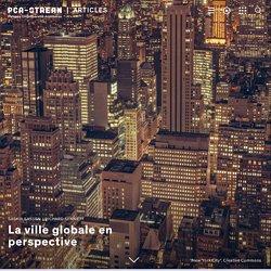 La ville globale en perspective