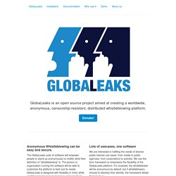 GlobaLeaks - Open Source Whistleblowing Framework