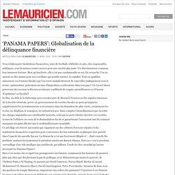 'PANAMA PAPERS': Globalisation de la délinquance financière