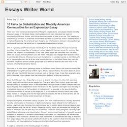 Essays Writer World: 10 Facts on Globalization and Minority American Communities for an Exploratory Essay