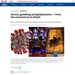 Germs, gambling and globalization — from the coronavirus ...