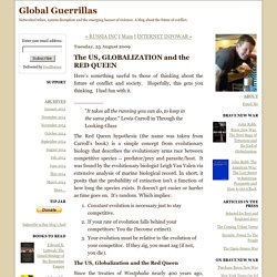 The US, GLOBALIZATION and the RED QUEEN