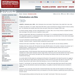 Stories - Globalization ala Nike — International Reporting Project