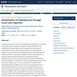 GLOBALIZATION AND HEALTH 12/04/14 Globalization of leptospirosis through travel and migration
