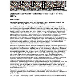 Globalization or World Society? How to conceive of modern society
