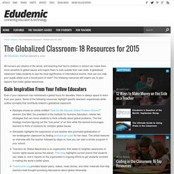 The Globalized Classroom: 18 Key Resources for 2015