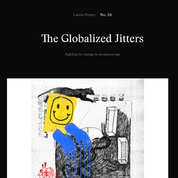 The Globalized Jitters