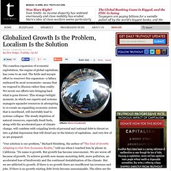 Globalized Growth Is the Problem, Localism Is the Solution