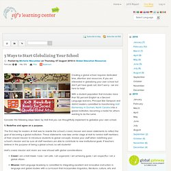 3 Ways to Start Globalizing Your School - VIF Learning Center Blog