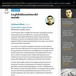 La globalizzazione del maiale - Giuliano Milani