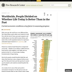 Globally Is Life Better Today Than in Past?