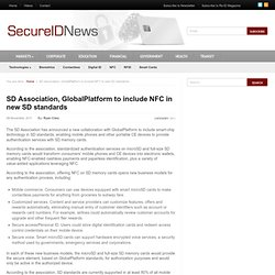 SD Association, GlobalPlatform to include NFC in new SD standards