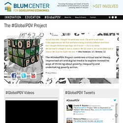 The #GlobalPOV Project | Blum Center