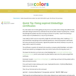 Quick Tip: Fixing expired GlobalSign certificates - Six Colors