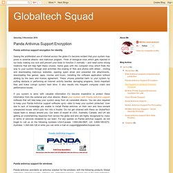 Globaltech Squad: Panda Antivirus Support Encryption
