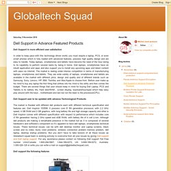 Globaltech Squad: Dell Support in Advance Featured Products
