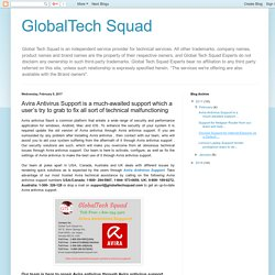 GlobalTech Squad: Avira Antivirus Support is a much-awaited support which a user's try to grab to fix all sort of technical malfunctioning