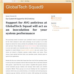 GlobalTech Squad9: Our Custom-fit Support for AVG Antivirus