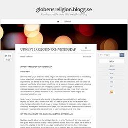 globensreligion.blogg.se - Kunskapsport för elever i Rel 1 och Rel A VT-13