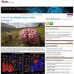 Y-a-t-il un Google dans notre cerveau ?