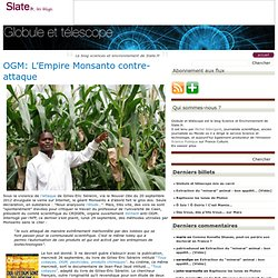 OGM: L'Empire Monsanto contre-attaque