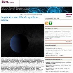 En cours - Globule et télescope » La planète sacrifiée du système solaire
