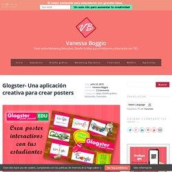 Glogster- Una aplicación creativa para crear posters - Vanessa Boggio