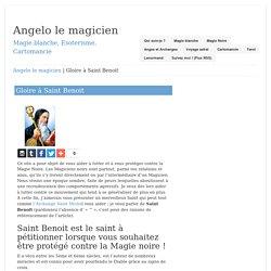 Gloire à Saint Benoit – Angelo le magicien