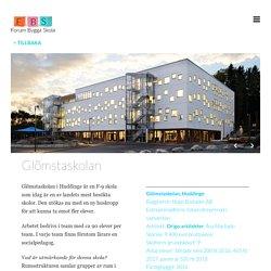 Glömstaskolan – Forum Bygga Skola