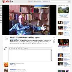 BENOIT XVI – PEDOPHILIE – MEDIAS - suite -