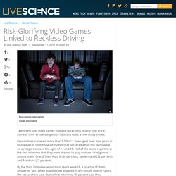 Risk-Glorifying Video Games Linked to Teen Reckless Driving