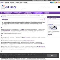 Glossaire /dispositifs d'enseignement international et d'enseignement renforcé des langues