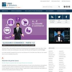 Glossaire e-commerce – Partie 1/2 - Blog Web et Solutions