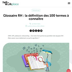 Glossaire RH: la définition des 100 termes à connaître