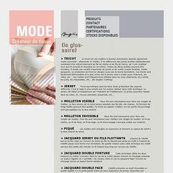 Glossaire des tissus : definitions sur le textile et les tissus-maille
