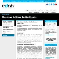 Glossaire en Diététique Nutrition Humaine