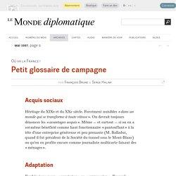 Petit glossaire de campagne, par François Brune & Serge Halimi (Le Monde diplomatique, mai 1997)
