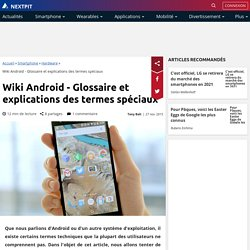 Wiki Android - Glossaire et explications