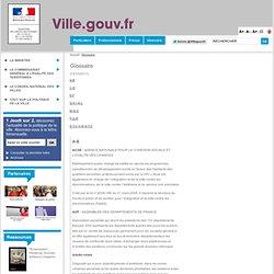 Glossaire - Ville.gouv.fr - Ministère de la Ville