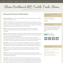 Glossary of Common Textile Terms - Shows Northwest LLC Textile Trade Shows