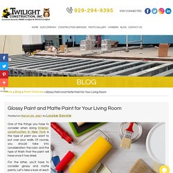 Glossy Paint and Matte Paint for Your Living Room