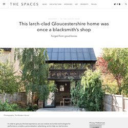 This larch-clad Gloucestershire home was once a blacksmith's shop - The Spaces
