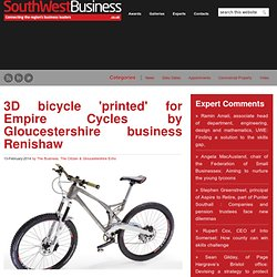3D bicycle 'printed' for Empire Cycles by Gloucestershire business Renishaw