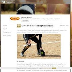 Glove Work for Fielding Ground Balls
