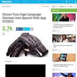 Gloves Turn Sign Language Gestures Into Speech With App