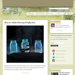 Make Glowing Firefly Jars » Curbly | DIY Design Community « Keywords: firefly, summer, outdoor, Craft